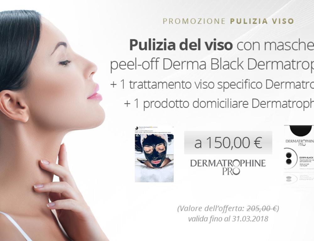 Promozione: Pulizia del viso con maschera peel-off Derma Black Dermatrophine+ 1 trattamento viso specifico + 1 prodotto domiciliare